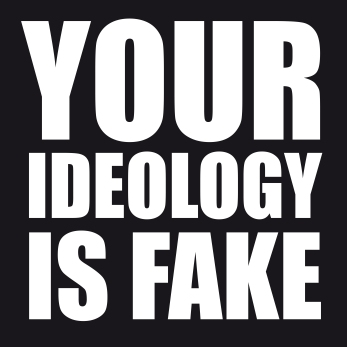 fake ideology copy